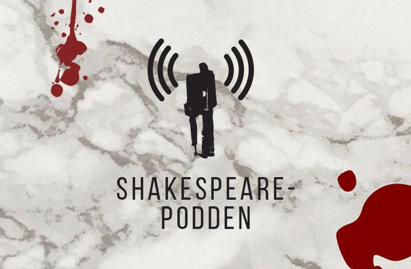 Shakespearepodden, samtal om scenkonst